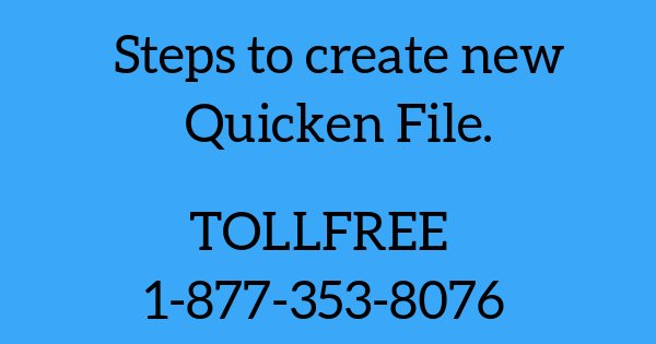 How to create new Quicken file