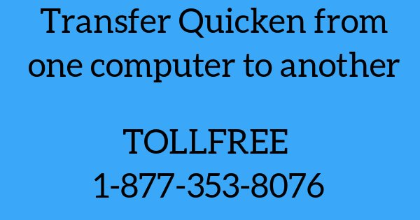 Transfer Quicken From One Computer To Another In Easy Steps