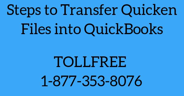 Transfer Quicken Files into QuickBooks With 3 Easy Steps