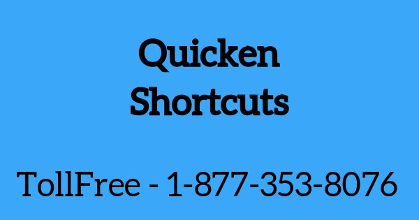 You are currently viewing Quicken Shortcuts