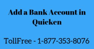 Add a bank account in quicken