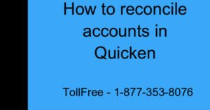Reconcile accounts in Quicken For Windows/Mac