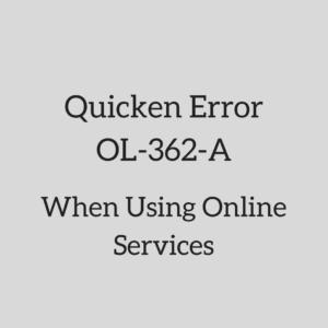 Quicken Error OL-362-A