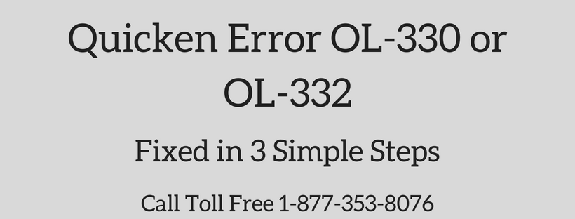 Quicken Error OL-330 or OL-332 (Fixed in 3 Simple Steps