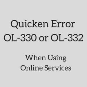 Quicken Error OL-330 or OL-332 (Fixed in 3 Simple Steps) - Quicken Help