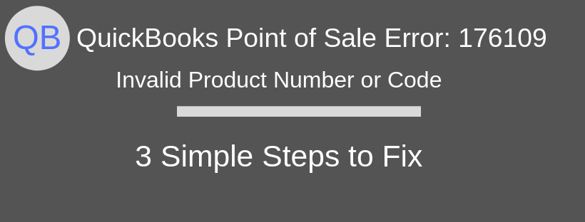 QuickBooks POS Error 176109: Invalid Product Number
