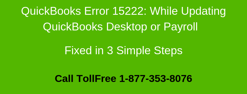 quickbooks 2016 error 15222 Archives - Support - 1-877-353-8076