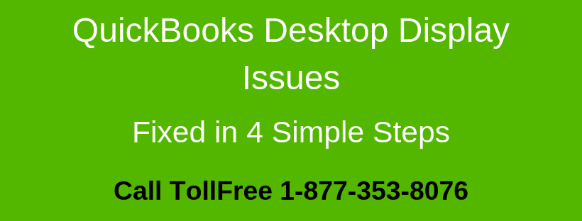 QuickBooks Desktop Display Issues (Windows)